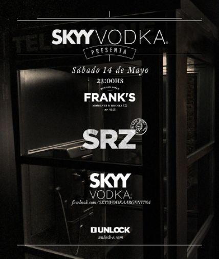SRZ @ FRANK'S BAR