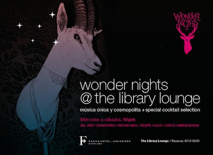 WONDERNIGHTS @ LIBRARY LOUNGE, FAENA HOTEL