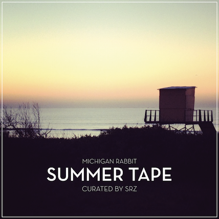MICHIGAN RABBIT PRESENTA SUMMER TAPE BY SRZ